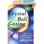 Crystal Ball Gazingby Uma Silbey
