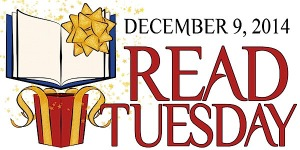 Read Tuesday (Black Friday for Books) December 9, 2014