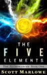 """""""The Five Elements""""  The Alchemancer: Book One"""