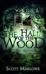 """Hall of Wood"" Marlowe's Debut Novel"